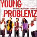 Da Problem (How's My Rapp... album cover