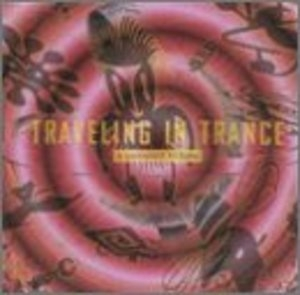 Traveling In Trance: A Passport In Time album cover