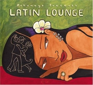 Putumayo Presents: Latin Lounge album cover