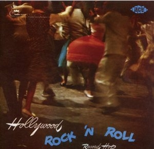 Hollywood Rock 'N Roll Record Hop album cover