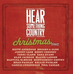 Hear Something Country: Christmas 2007 album cover