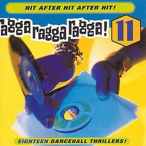 Ragga Ragga Ragga 11 album cover