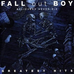 Believers Never Die: Greatest Hits album cover