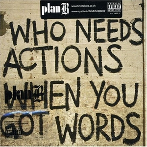Who Needs Actions When You Got Words album cover