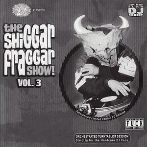 The Shiggar Fraggar Show!, Vol. 3 album cover