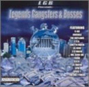 Legends Gangsters & Bosses album cover