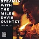 Steamin' With The Miles D... album cover
