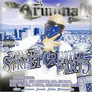 What The Streets Created 3 album cover