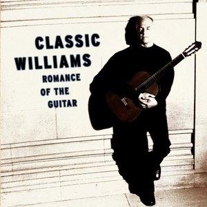 Classic Williams: Romance Of The Guitar album cover