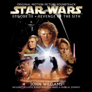 Star Wars Episode III: Revenge Of The Sith (Original Motion Picture Soundtrack) album cover