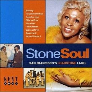 Stone Soul-San Francisco's Loadstone Label album cover
