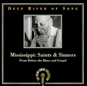 Deep River Of Song, Mississippi: Saints And Sinners album cover