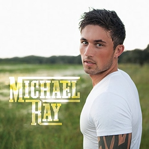 Michael Ray album cover