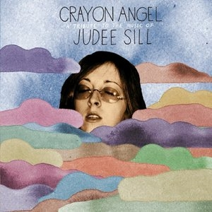 Crayon Angel: A Tribute To The Music Of Judee Sill album cover