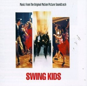 Swing Kids (Music From The Original Motion Picture Soundtrack) album cover