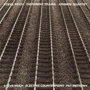 Reich: Different Trains~ Electric Counterpoint album cover