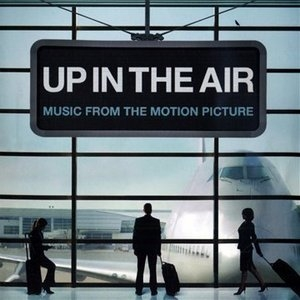 Up In The Air: Music From The Motion Picture album cover