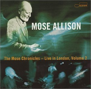 The Mose Chronicles: Live In London, Volume 2 album cover