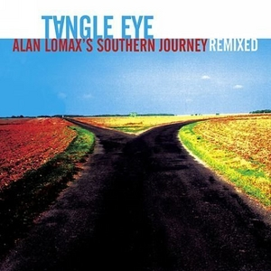 Alan Lomax's Southern Journey Remixed album cover