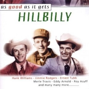 As Good As It Gets: Hillbilly album cover