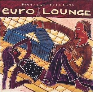 Putumayo Presents: Euro Lounge album cover