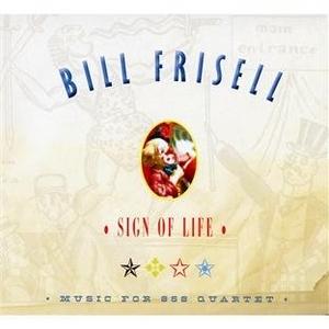 Sign Of Life, Music For 858 Quartet album cover