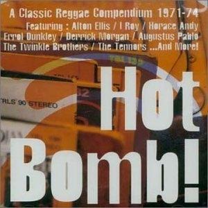 Hot Bomb-A Classic Reggae Compendium album cover