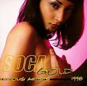 Soca Gold 1998 album cover