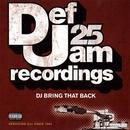 Def Jam 25: DJ Bring That... album cover