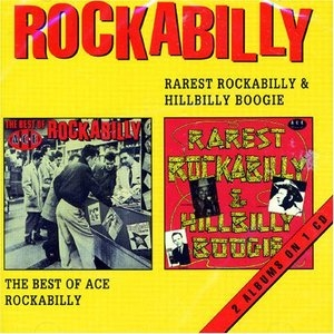 Rarest Rockabilly & Hillbilly Boogie: The Best Of Ace Rockabilly album cover