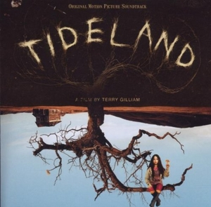Tideland (Original Motion Picture Soundtrack) album cover