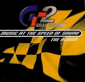 Gran Turismo 2: Music at the Speed of Sound album cover