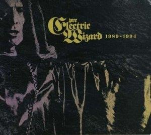 Pre-Electric Wizard 1989-1994 album cover