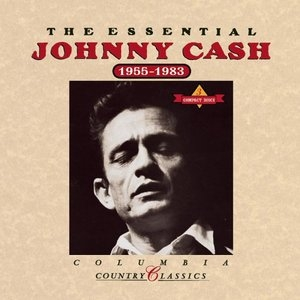The Essential Johnny Cash 1955-1983 album cover