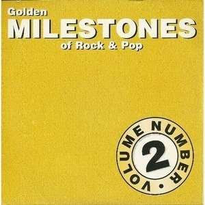 Golden Milestones Of Rock & Pop, Vol. 2 album cover
