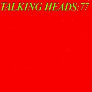 Talking Heads: 77 album cover