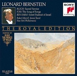 Bloch: Sacred Service~ Foss: The Song Of Songs~ Ben-Haim: Sweet Psalmist Of Israel album cover