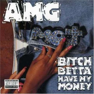 Bitch Betta Have My Money album cover