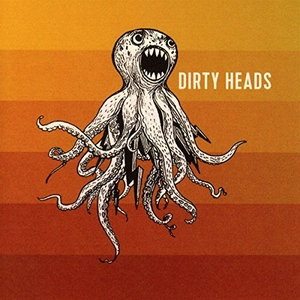 Dirty Heads album cover