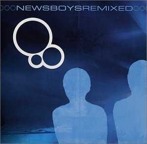 Newsboys Remixed album cover