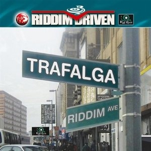 Riddim Driven: Trafalga album cover