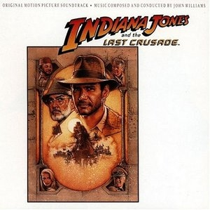 Indiana Jones And The Last Crusade (Original Motion Picture Soundtrack) album cover
