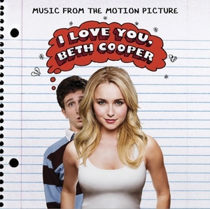 I Love You, Beth Cooper (Music From The Motion Picture) album cover