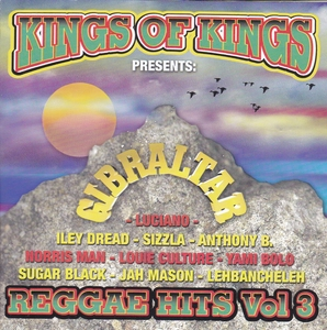 Kings of Kings Presents: Gibraltar (Reggae Hits, Vol. 3) album cover