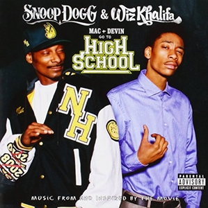 Mac & Devin Go To High School (Music From And Inspired By The Movie) album cover