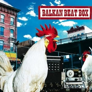 Balkan Beat Box album cover