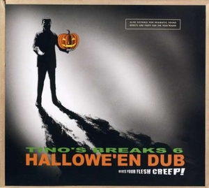 Tino's Breaks, Vol. 6: Hallowe'en Dub album cover