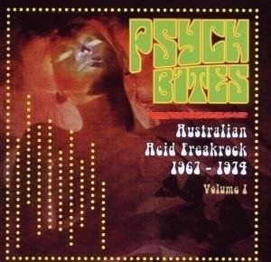 Psych Bites, Vol. 1: Australian Acid Freak Rock 1967-1974  album cover