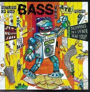 Return Of The Bass That Ate Miami album cover