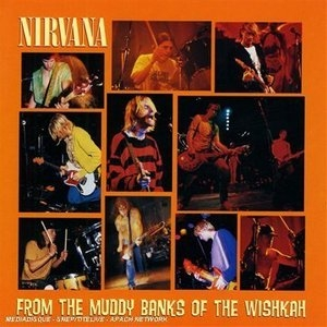 From The Muddy Banks Of The Wishkah album cover